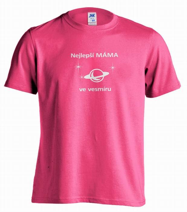 Dámské trièko - dárek pro mámu